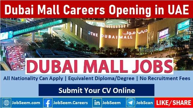 Dubai Mall Careers Recruitment and Vacancy Openings Emaar Group Hiring Staff Urgently