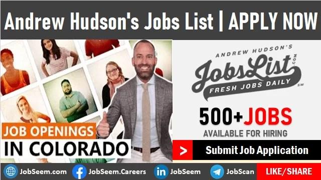 Andrew Hudson Job List- AndrewHudsonsJobsList Careers Vacancy Openings and Listings