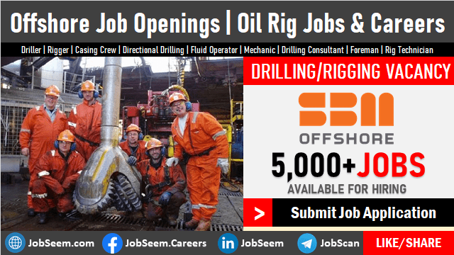 Offshore Oil Rig Jobs with No Experience and Careers Recruitment Offshore Drilling Vacancy Openings