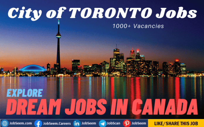Jobs in Toronto, Canada- Find Part-Time, Full-Time, Work From Home Careers and Vacancies in City of Toronto