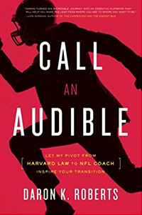 sports management books call an audible daron roberts