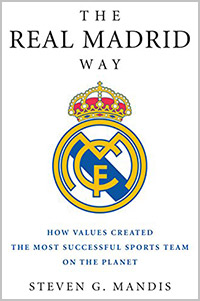 sports management books the real madrid way steven mandis