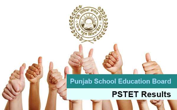 PSTET Results Available - Check Punjab TET Result now