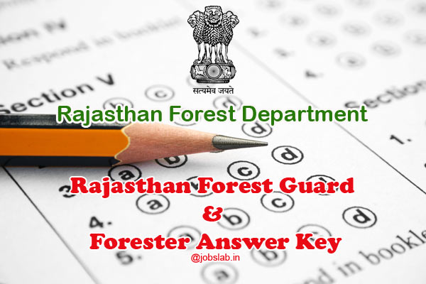Rajasthan Forest Guard Answer Key and Forester Answer Key available for download