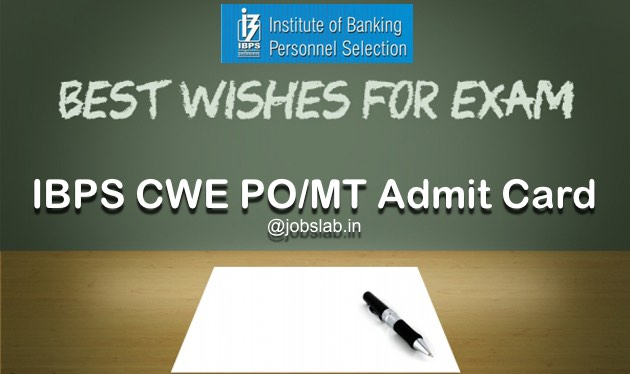 IBPS PO Admit Card 2016 Download IBPS PO/MT CWE 6 Prelim Call Letter