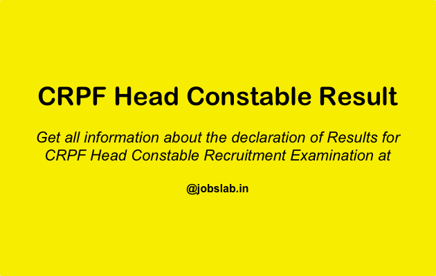 CRPF Head Constable Result Available - Check CRPF HC Result, Merit List, Cut Off