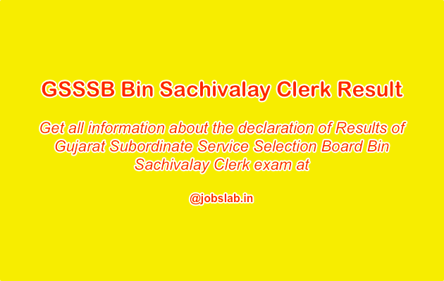 GSSSB Bin Sachivalay Clerk Result 2019 Check OJAS Gujarat Sachivalay Clerk Cut-Off