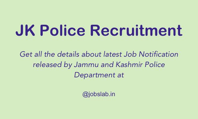 JK Police Recruitment Notification - Apply Online for J&K Police Recruitment Advt