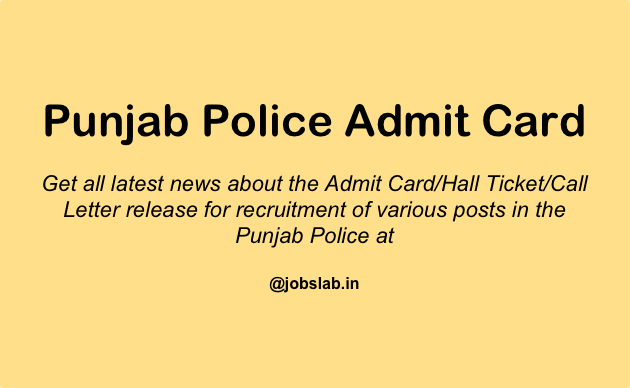 Punjab Police Admit Card 2016 - Download Punjab Police Hall Ticket