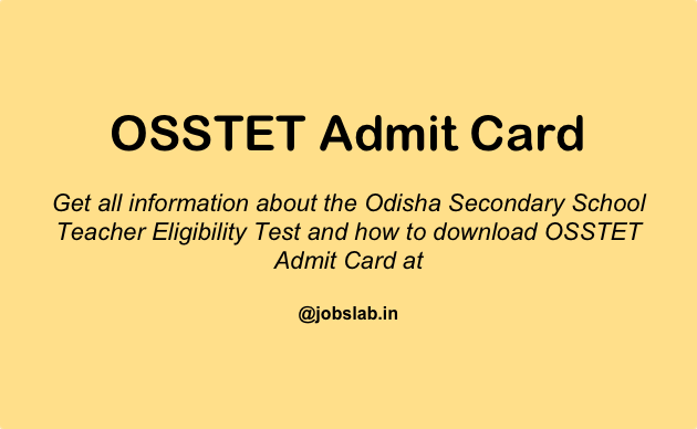 OSSTET Admit Card - Download Odisha Secondary School TET Admit Card