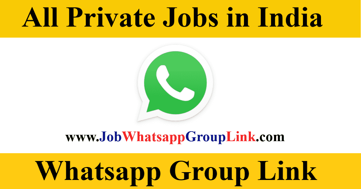 Private Company Jobs Vacancy in India Whatsapp Telegram Group Link Join 2021
