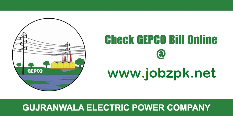 GEPCO Bill Online 2021 – Check, View, Print, Download & Duplicate Copy Bill