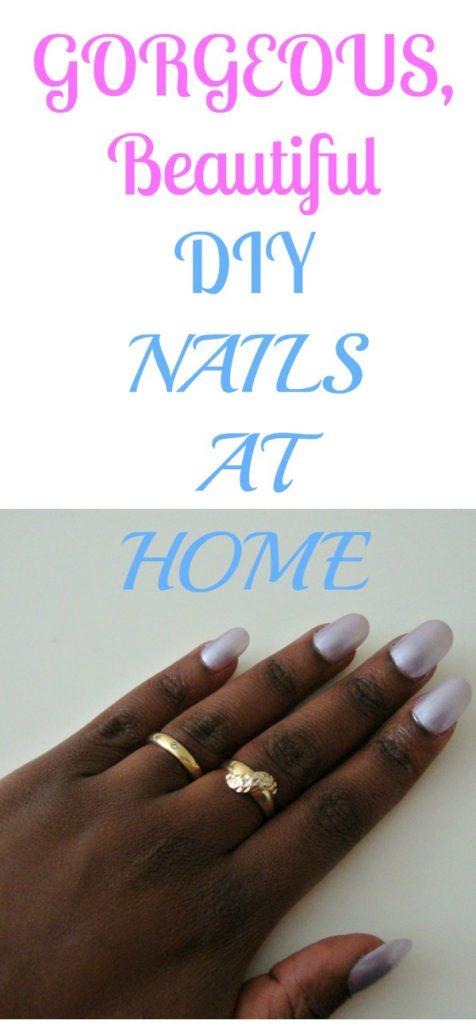 BEAUTIFUL DIY NAILS AT HOME