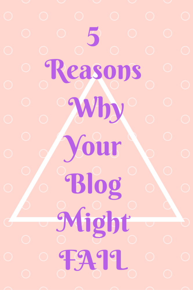 5 reasons why your blog might fail