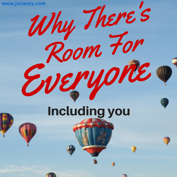 why there's room for everyone