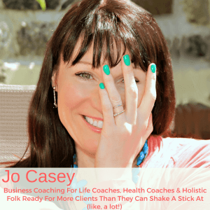Jo Casey business coach for life coaches