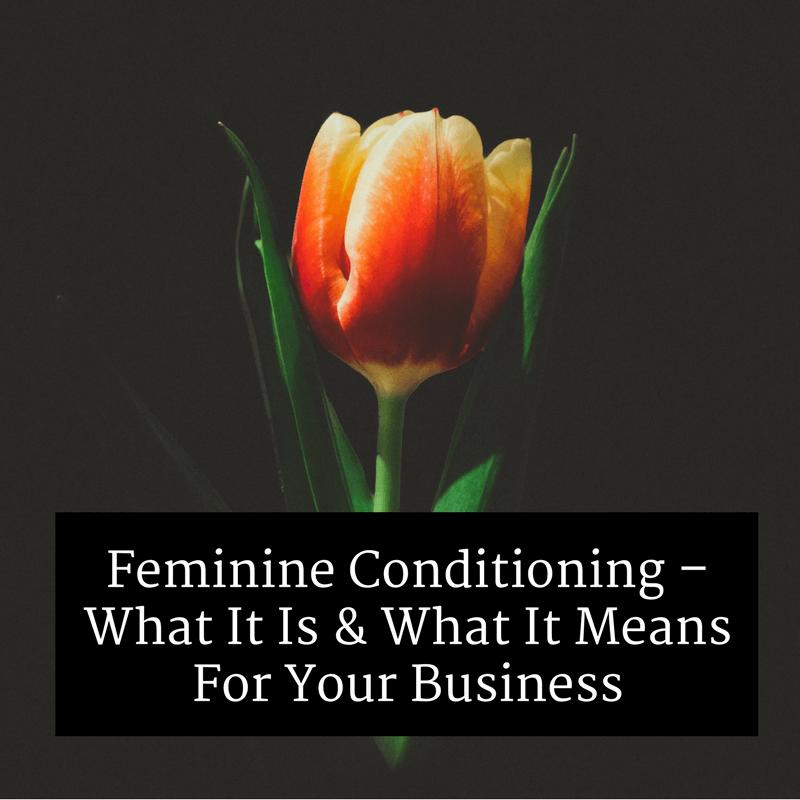 feminine conditioning