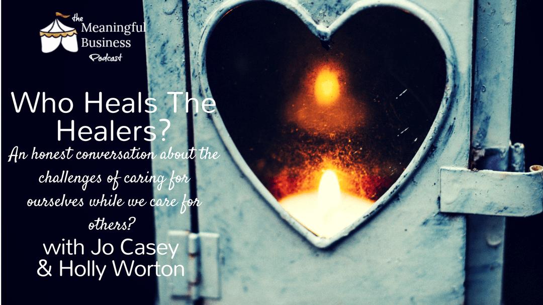 who heals the healers