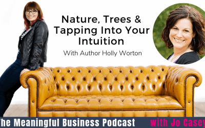 Nature, Trees & Tapping Into Your Intuition