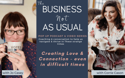 Cultivating Love & Connection – With Corrie Cason
