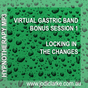 Virtual Gastric Band - Bonus Session 1 - Locking In The Changes