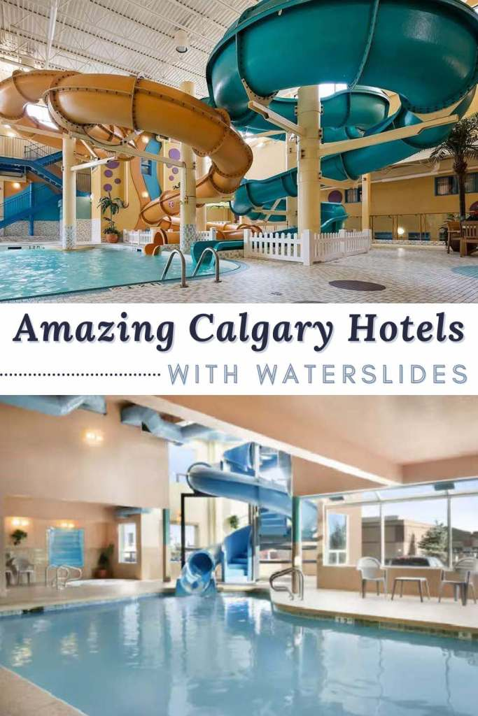 Calgary hotels with water slides