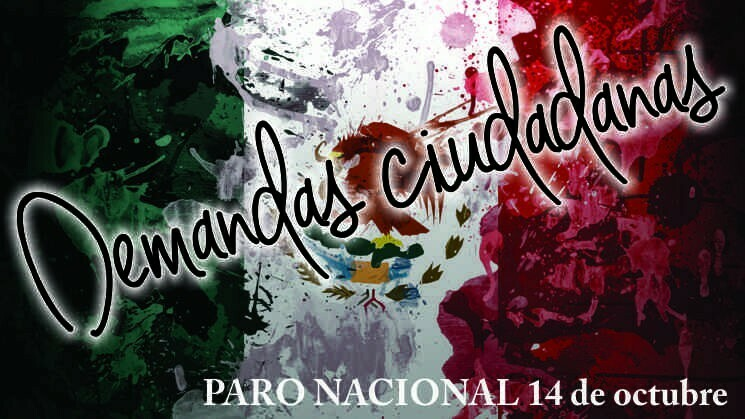 Demandas para el PARO NACIONAL del 14 de octubre en México