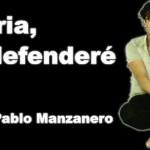 Patria, te defenderé – Juan Pablo Manzanero