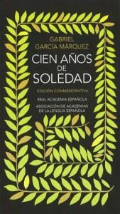 Portada de Cien Años de Soledad, una maravillosa obra literaria de Gabriel García Márquez