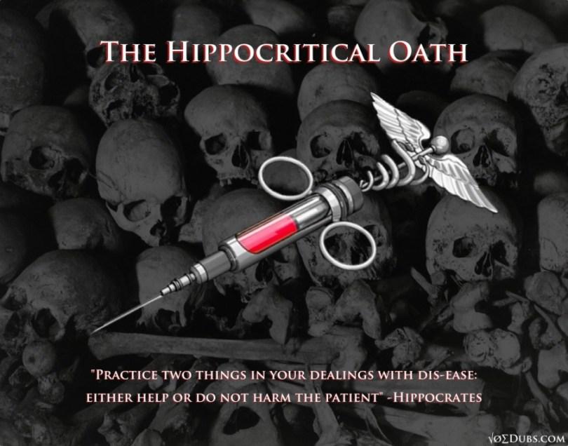 Hippocritical Oath!
