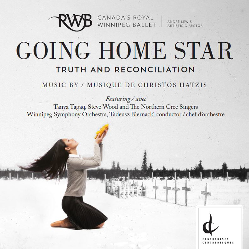Going Home Star: music by Christos Hatzis – 2017 Juno  Award-Classical Recording of the Year (Large Ensemble)