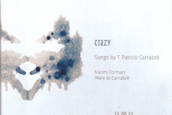 Crazy – T. Patrick Carrabre