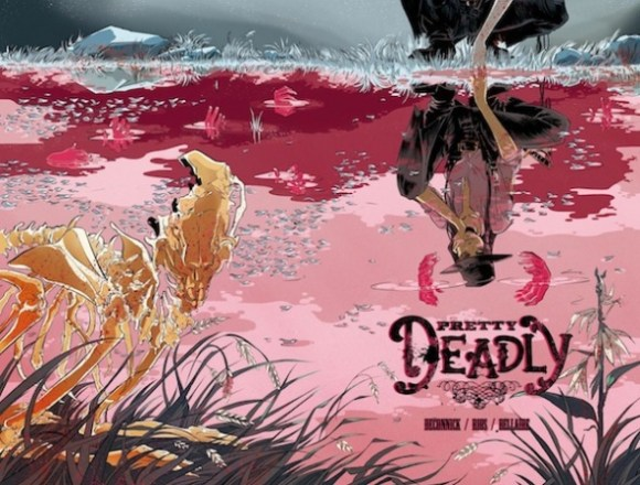 Pretty Deadly's mostly female creative team finds a stark beauty in violence and revenge. Copyright Milkfed Criminal Masterminds and Emma Rios.