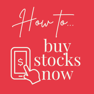 How to Buy Stocks Now