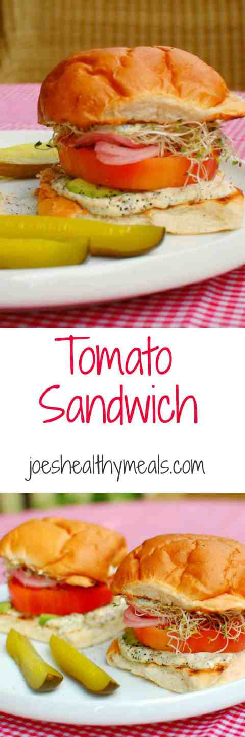 Tomato sandwich Collage | joeshealthymeals.com