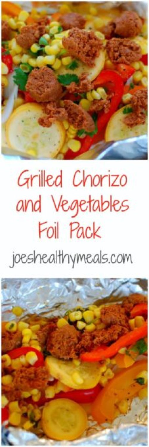 grilled chorizo with vegetables foil pack. Easy to grill and delicious to eat. This combo is so good! | joeshealthymeals.com