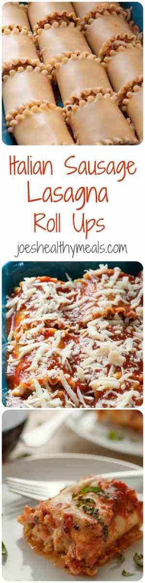 Italian sausage lasagna roll ups. Everyone loves lasagna and these roll ups are wonderfully delicious. | joeshealthymeals.com