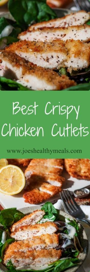 Crispy chicken cutlets collage. Surprisingly easy to prepare chicken recipe. Perfect for a weeknight meal. | joeshealthymeals.com