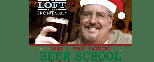 Beer School at the Loft at Iron Abbey: Xmas Beer