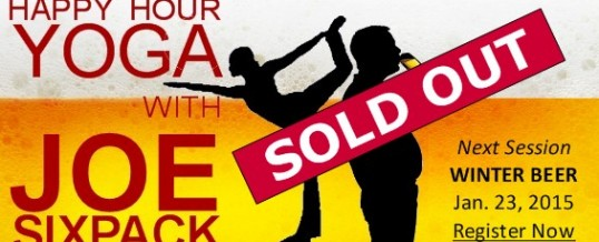 LIMITED SEATING Happy Hour Yoga – SOLD OUT