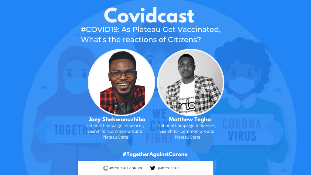 As Plateau State gets Vaccinated, how are you reacting to this?