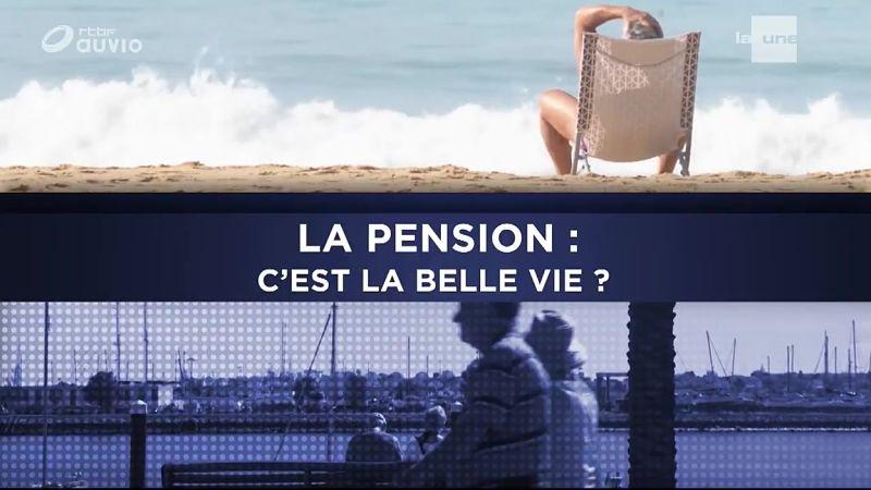 La pension… C'est la belle vie?