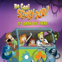It's Dark Out There | Be Cool Scooby Doo