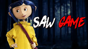 CORALINE SAW GAME