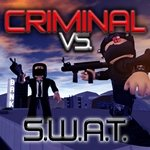 Jogar Roblox: CRIMINAL VS. SWAT Gratis Online