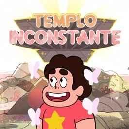 Steven Universo: Templo Inconstante