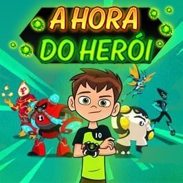 Ben 10 – A Hora do Herói!