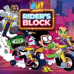Teen Titans Go! To the Movies Rider's Block