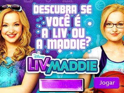 Descubra se você é a Liv ou a Maddie?