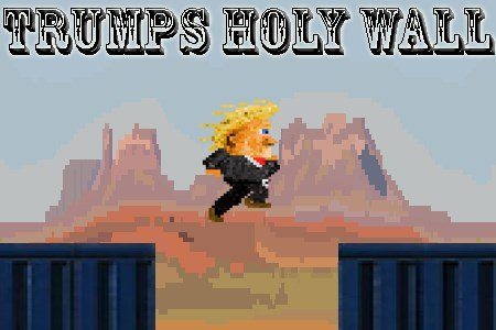 Trumps Holy Wall